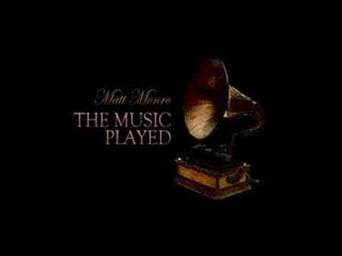 Matt Monro's The Music Played
