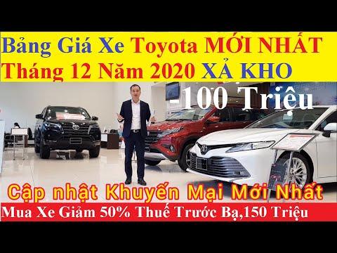 ✅Bảng Giá Xe Toyota Tháng 12 Năm 2020 Cập Nhật Khuyến Mại Mới Nhất, Giảm Từ 150 Triệu Trả Góp 0.49%