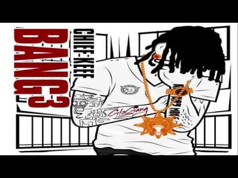 Chief Keef   Irri Bang 3