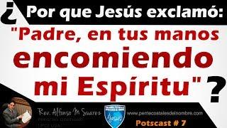 ¿Por que Jesús exclamó: