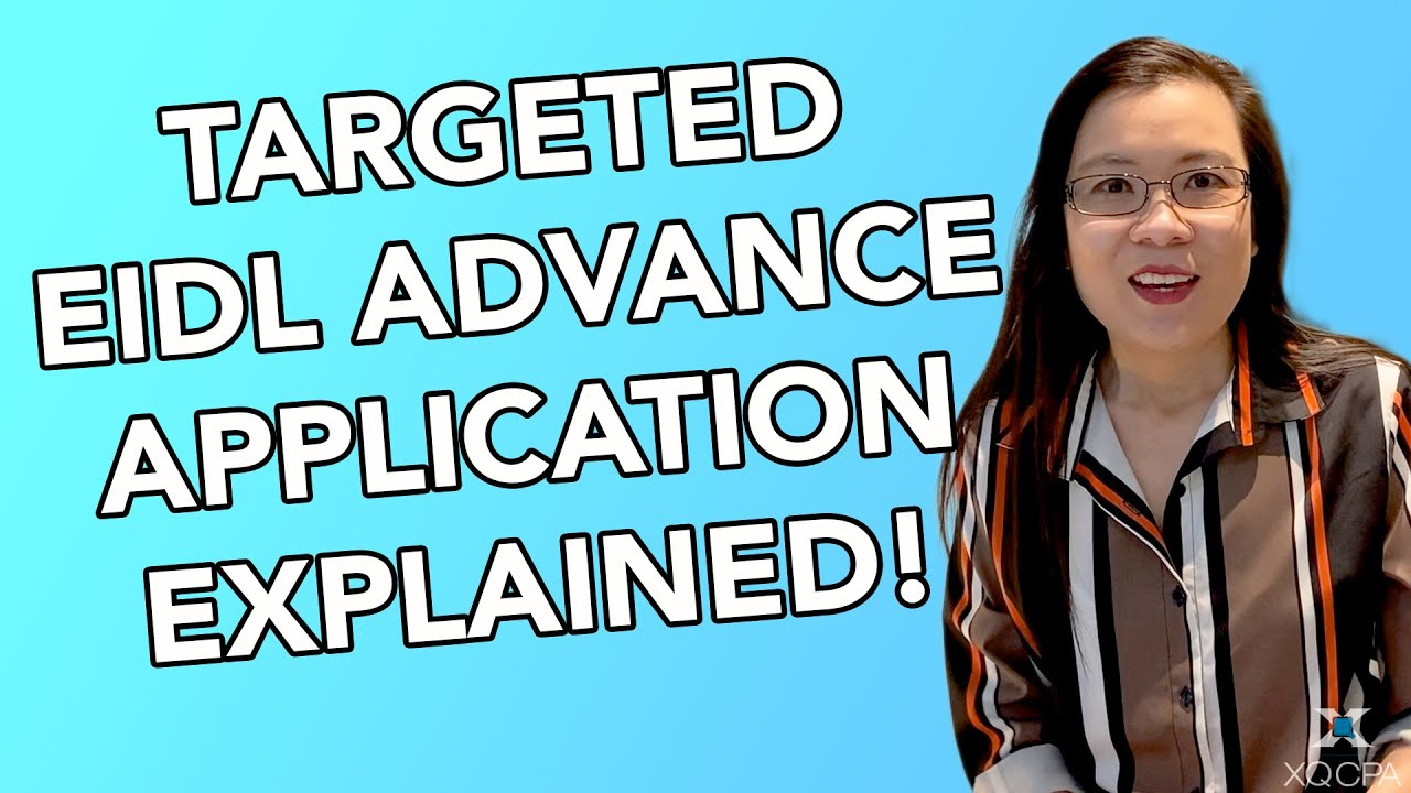 Targeted EIDL Advance Application Explained!