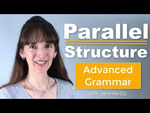 Take a QUIZ on Parallel Structure! - Advanced English Grammar