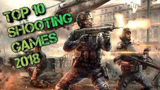 #ShootingGames Top 10 Shooting games of Android 2018   Top 10 FPS Games of Android 2018