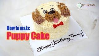 How To Make Puppy Dog Cake | Bánh Sinh Nhật Tạo Hình Cún Con