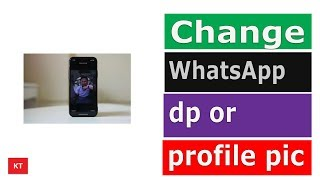 How To Change Dp In Whatsapp Youtube