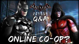 Batman Arkham Knight: Online Co-op? (Q&A)