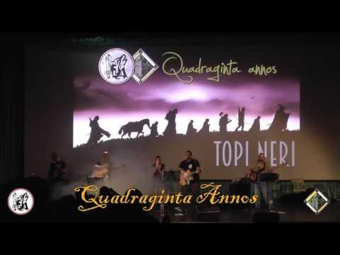 Quadraginta Annos - Firenze 14-05-2016: Topi Neri