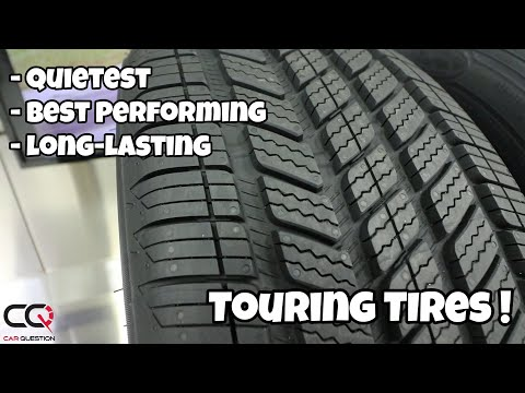 SUV And Car Tires: The Quietest, Best Performing, And Long-lasting Touring Tires You Can Choose!