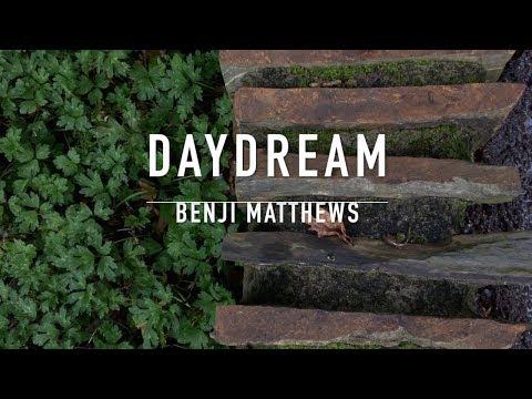 Benji Matthews - Daydream (Official Lyric Video)
