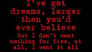 Down With Webster- I Want It All lyrics YouTube Videos