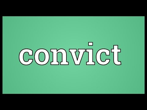 Convict Meaning
