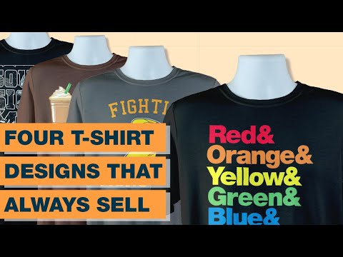 Four Easy T-Shirt Designs That Sell.