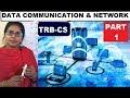 TRB-CS-COMMUNICATION AND NETWORK CONCEPT-PART-1