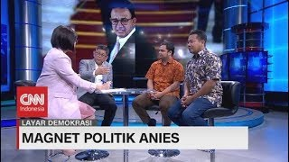 Magnet Politik Anies Baswedan #LayarDemokrasi