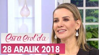 Esra Erol'da 28 Aralık 2018 - Tek Parça