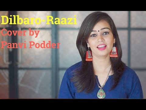 Dilbaro - Raazi (Alia Bhatt) | Cover By Panvi Podder