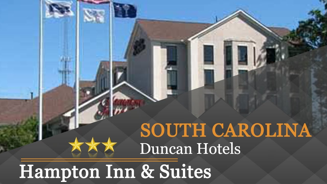 Hampton Inn Suites Greenville Spartanburg I 85 Duncan Hotels South Carolina