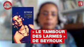 « Le Tambour des larmes » de Beyrouk, par Véronique Tadjo -  Indépendances & littérature #Mauritanie