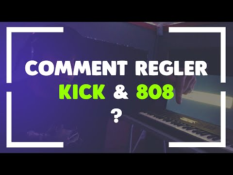 COMMENT REGLER KICK & 808 ? * [Tutoriel beatmaking]