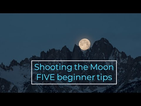 Landscape Photography - Shooting The Moon - 5 Beginner Tips