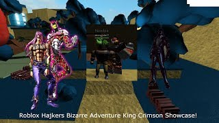 Roblox Hajkers Bizarre Adventure King Crimson Showcase!