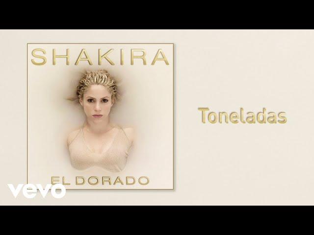 Shakira - Toneladas (Audio)