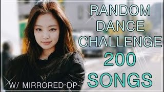 200 SONGS | KPOP RANDOM DANCE CHALLENGE | w/mirrored DP | 2000 subs special