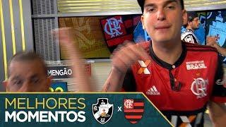 Melhores Momentos - Vasco 270 x 400 Flamengo - #Fanáticos 3
