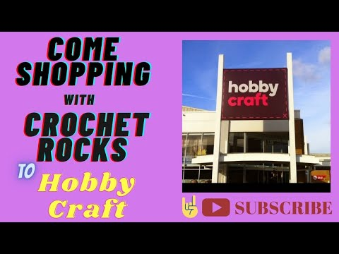 Shopping With Crochet Rocks at Hobby Craft