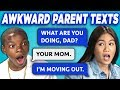 TEENS READ 10 AWKWARD PARENT TEXTS (REACT)