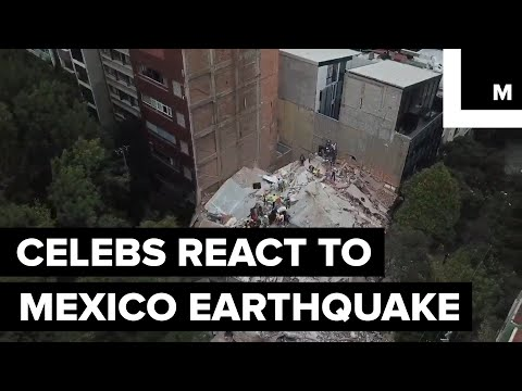 Celebrities react to the Mexico earthquake