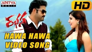 Hawa Hawa Full Video Song - Rabhasa Video Songs- Jr Ntr, Samantha, Pranitha