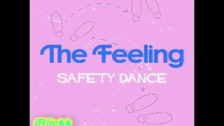 The Feelings - The Safety Dance