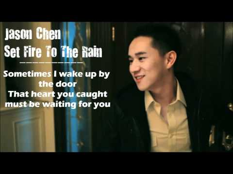 Jason Chen - Set Fire To The Rain (Lyrics Video)