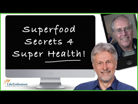 Superfood Secrets and SuperNutrition