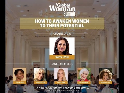 Awakening Women to Their Potential - Global Woman Summit 2016