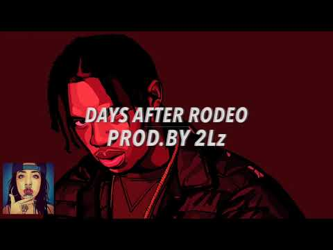days after rodeo travis scott x metroboomin type beat. Black Bedroom Furniture Sets. Home Design Ideas