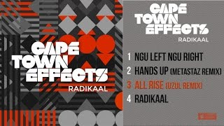 Cape Town Effects - Radikaal - #3 All Rise (Uzul remix)