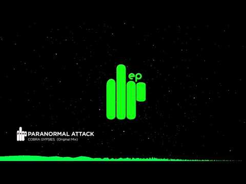 Paranormal Attack - Cobra Gypsies (Original Mix) Cobra Gypsies EP [FT PSYTRANCE]