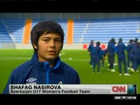CNN  Eye on Azerbaijan  FIFA U17 Women WC