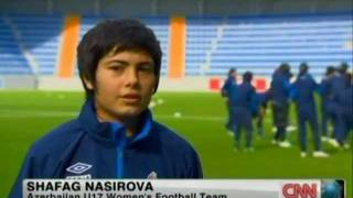 CNN - Eye on Azerbaijan - FIFA U-17 Women WC
