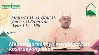 Murottal Al Qur'an Juz 2 : Al Baqarah Ayat 142-169 KH. Muslih Hasan Al Hafizh 30Juz [Assalaam TVID]