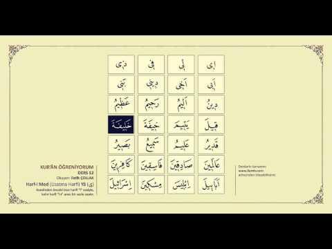 Kuran Öğreniyorum 12 - Harf-i Med (Uzatma Harfi) Yâ ( ى) - (Fatih Çollak)