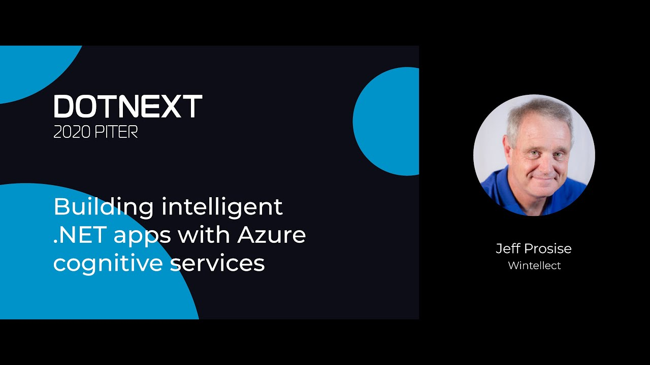 Building Intelligent .NET Apps with Azure Cognitive Services