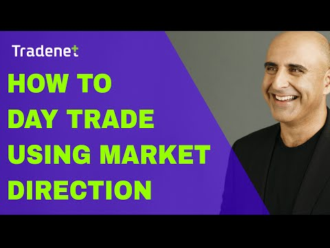 How to Day Trade While Watching Market Direction