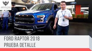 Ford Raptor 2018 | Prueba detalle | Artesanos Car Club