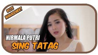 Nirmala Putri - Sing Tatag [ Official Music Video ]