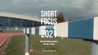 Short Focus Film Festival 2021 - Spar Q&A