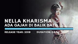 Download lagu Nella Kharisma - Ada Gajah Dibalik Batu (Lyric)