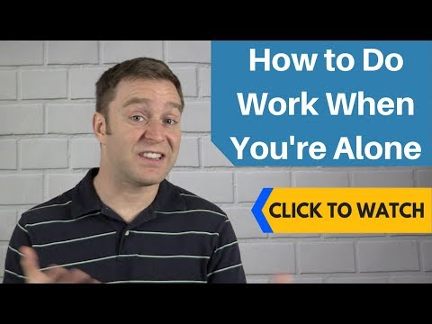 Extroverts: How to do Work When You're Alone